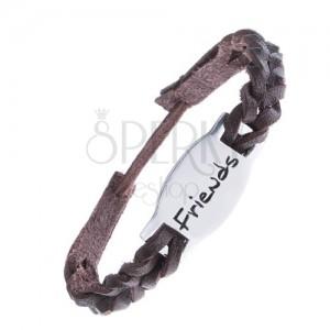 """Kožený pletený náramek, známka z kovu, nápis """"Friends"""""""