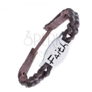 """Pletený náramek z kůže - tmavohnědý, ocelová známka """"FAITH"""""""