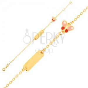 Zlatý náramek 375 - blyštivý řetízek, podlouhlá destička, motýlek, email