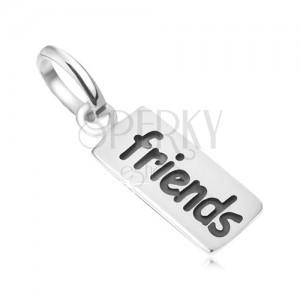 Známka s nápisem Friends, přívěsek ze stříbra 925
