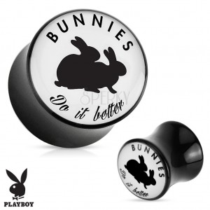 "Černý sedlový plug do ucha z akrylu "" Bunnies do it better"""