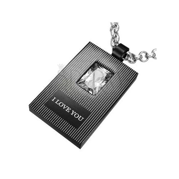 Černo - stříbrný přívěsek z oceli I LOVE YOU s kamenem
