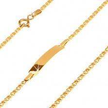 Náramek ze žlutého 14K zlata s destičkou, dvě drobná propojená očka, 175 mm