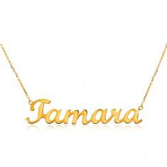 Zlatý nastavitelný náhrdelník 585 se jménem Tamara, jemný blýskavý řetízek GG198.04