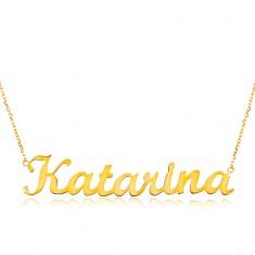 Zlatý nastavitelný náhrdelník 14K se jménem Katarína, jemný blýskavý řetízek GG198.21