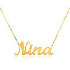 Náhrdelník ze žlutého 14K zlata - tenký řetízek, lesklý přívěsek - jméno Nina GG198.13