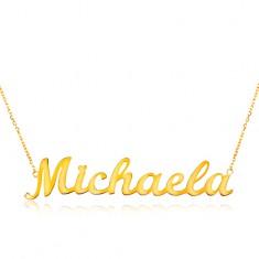 Náhrdelník ze žlutého 14K zlata - tenký řetízek, lesklý přívěsek - jméno Michaela
