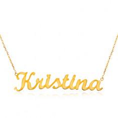 Náhrdelník ze žlutého 14K zlata - tenký řetízek, lesklý přívěsek - jméno Kristina GG198.11