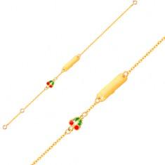 Zlatý náramek 375 - řetízek, lesklá destička, glazované třešničky