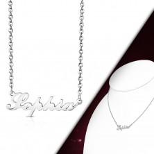 Náhrdelník stříbrné barvy, ocel 316L, řetízek a přívěsek - nápis Sophia