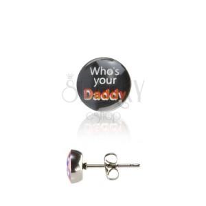 Ocelové náušnice - nápis Daddy