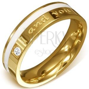 """Ocelový prsten ve zlaté barvě - čirý kámen, bílý pás a nápis """"I and you"""""""