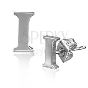 Puzetové náušnice z oceli - tiskací písmenko I